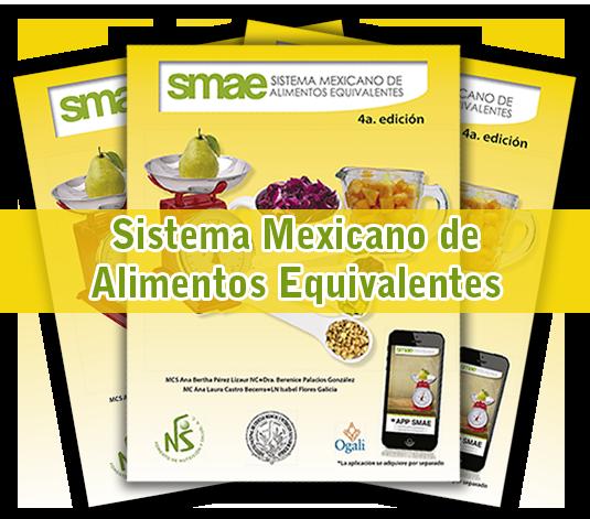 SISTEMA MEXICANO DE ALIMENTOS EQUIVALENTES 4a. EDICIÓN